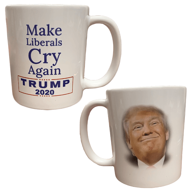 Make Liberals Cry Again Coffee Mug